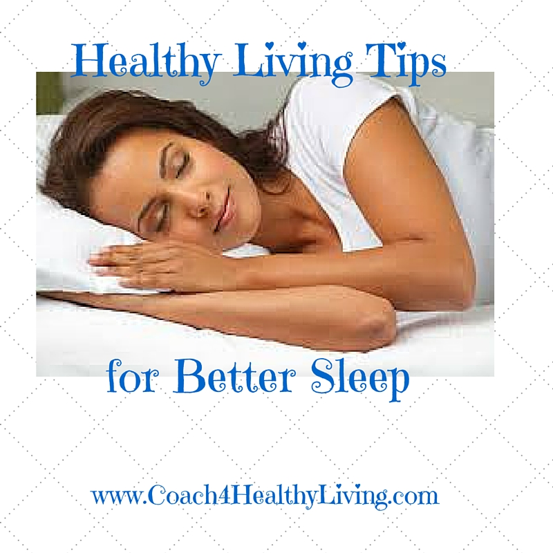 Healthy Living Tips: Better Sleep-Naturally